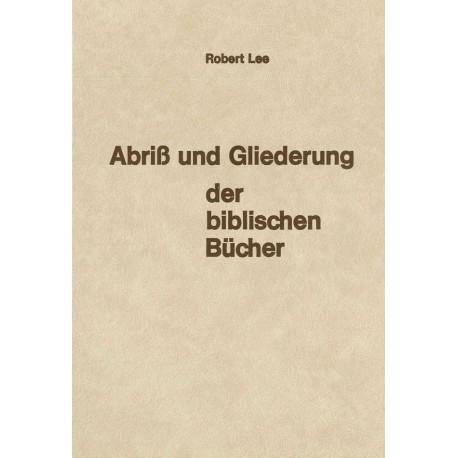 Abriss und Gliederung der biblischen Bücher