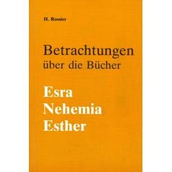 Betrachtungen über die Bücher Esra, Nehemia und Esther