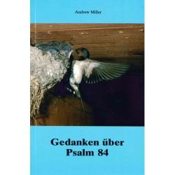 Gedanken über Psalm 84
