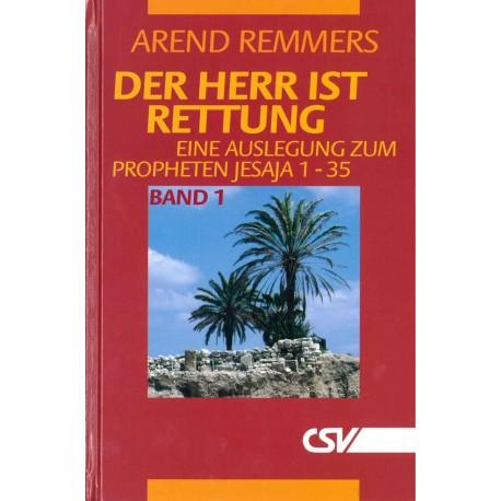 Der HERR ist Rettung - Auslegung über Jesaja (Bd. 1)