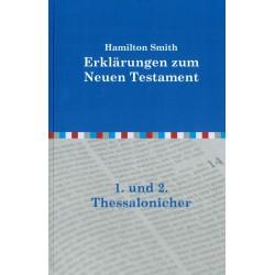 Auslegung über die Briefe an die Thessalonicher (POD-Buch)