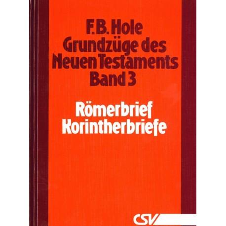 Grundzüge des Neuen Testaments (Bd. 3: Römer - Korinther)