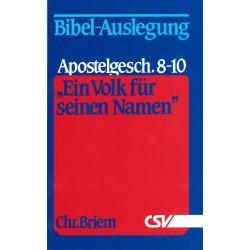 Ein Volk für seinen Namen - Apostelgeschichte 8 - 10
