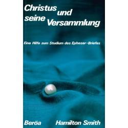 Christus und seine Versammlung - Epheser