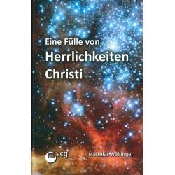 Eine Fülle von Herrlichkeiten Christi (POD-Buch)