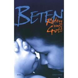 Beten - reden mit Gott