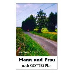 Mann und Frau nach Gottes Plan