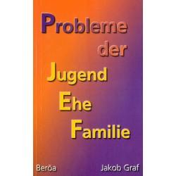 Probleme der Jugend - Ehe - Familie