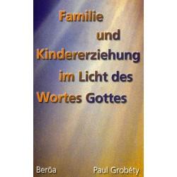 Familie und Kindererziehung