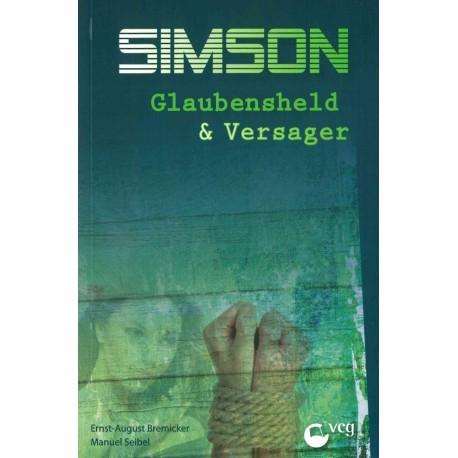 Simson - Glaubensheld und Versager