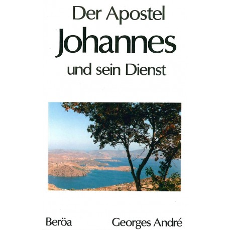 Der Apostel Johannes und sein Dienst