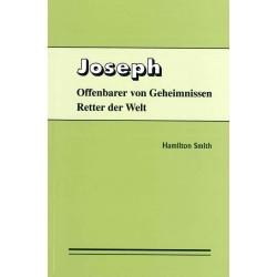 Joseph - Offenbarer von Geheimnissen