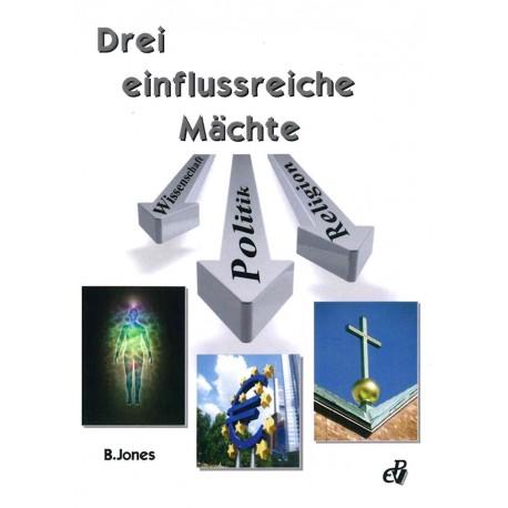 Drei einflußreiche Mächte in der Welt