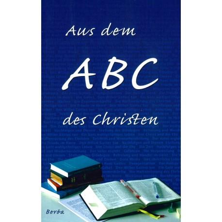 Aus dem ABC des Christen