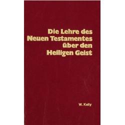 Die Lehre des NT über den Heiligen Geist