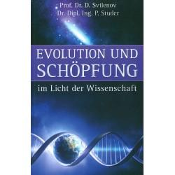 Evolution und Schöpfung im Licht der Wissenschaft