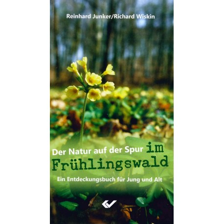 Der Natur auf der Spur im Frühlingswald