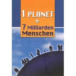 1 Planet + 7 Milliarden Menschen