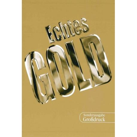 Echtes Gold (Großdruck)