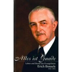 Alles ist Gnade - Erich Bonsels