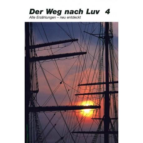 Der Weg nach Luv  Band 4