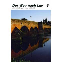 Der Weg nach Luv  Band 5
