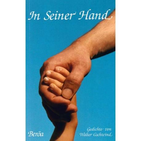 In Seiner Hand (Großdruck)