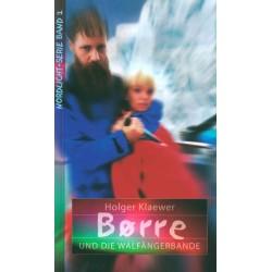 Borre und die Walfängerbande (JM 10-14 Jahre)