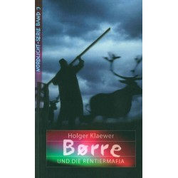 Borre und die Rentiermafia (JM 10-14 Jahre)