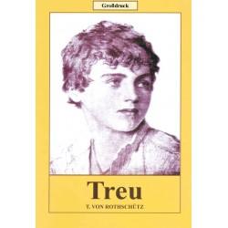 Treu (Großdruck)
