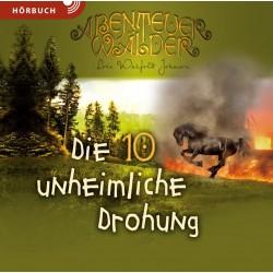 Die unheimliche Drohung (Hörbuch MP3 CD]