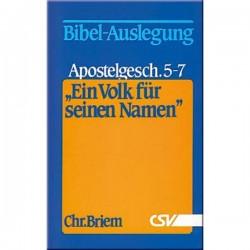 Ein Volk für seinen Namen - Apostelgeschichte 5 - 7
