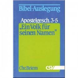 Ein Volk für seinen Namen - Apostelgeschichte 3 - 5