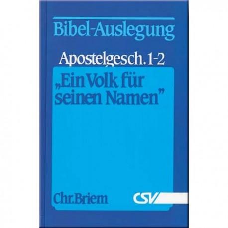 Ein Volk für seinen Namen - Apostelgeschichte 1-2