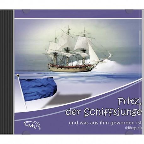Fritz, der Schiffsjunge - Hörspiel (CD)