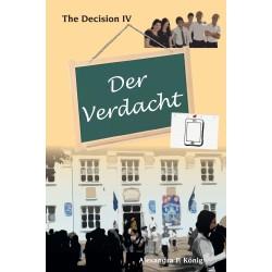 Der Verdacht - The Decision 4