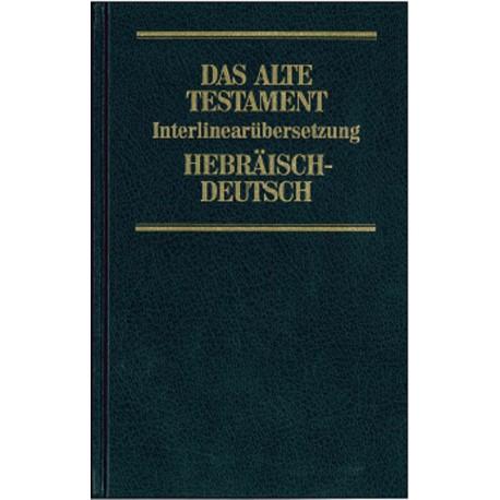 Das Alte Testament (1. Mose - 5. Mose)