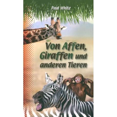 Von Affen, Giraffen und anderen Tieren (ab 8)