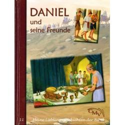 Daniel und seine Freunde