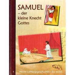 Samuel - der kleine Knecht Gottes