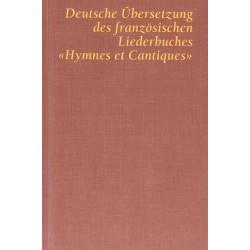 Hymnes et Cantiques, Textheft deutsch