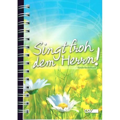 Singt froh dem Herrn! (Spiralbindung)