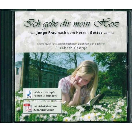 Ich gebe dir mein Herz (mp3-CD) Hörbuch