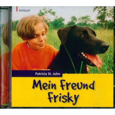 Mein Freund Frisky (Audio-CD)