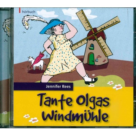 Tante Olgas Windmühle (Audio-CD)