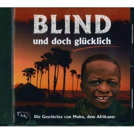 Blind und doch glücklich (CD)