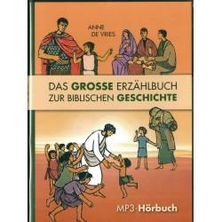 Das grosse Erzählbuch zur biblischen Geschichte (4 CDs MP3)