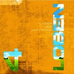 LOBEN 4 - Lieder der Hoffnung - CD