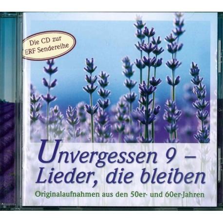 Unvergessen 9 - Lieder, die bleiben (CD)