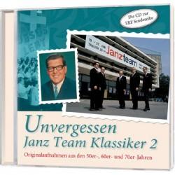 Unvergessen -  Janz Team Klassiker 2 - CD